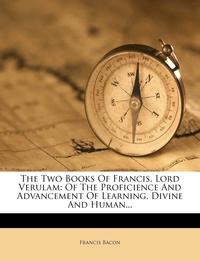 Книга под заказ: «The Two Books Of Francis, Lord Verulam»