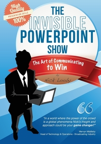 Книга под заказ: «The Invisible PowerPoint Show and the Art of Communicating to Win»