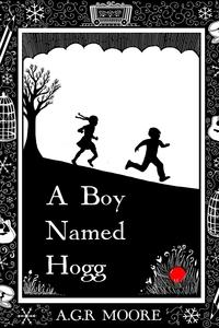 Книга под заказ: «A Boy Named Hogg»