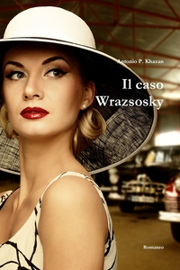 Книга под заказ: «Il caso Wrazsosky»