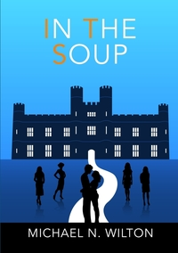 Книга под заказ: «In The Soup»