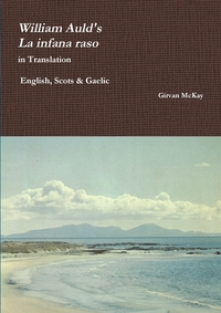 "Книга под заказ: «William Auld's ""La infana raso"" in Translation  - English, Scots & Gaelic»"