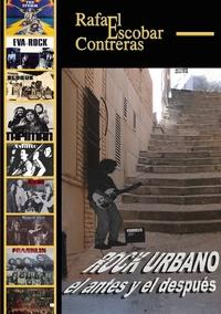 Книга под заказ: «Rock Urbano, el antes y el después»
