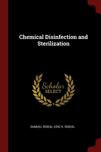 Chemical Disinfection and Sterilization, Samuel Rideal, Eric K. Rideal обложка-превью