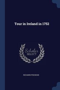 Tour in Ireland in 1752, Richard Pococke обложка-превью
