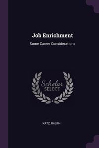 Job Enrichment: Some Career Considerations, Ralph Katz обложка-превью