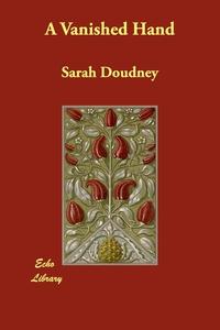 A Vanished Hand, Sarah Doudney обложка-превью