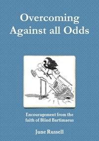 Книга под заказ: «Overcoming Against all Odds»