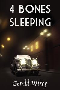 Книга под заказ: «4 Bones Sleeping»