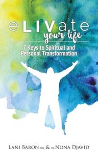Книга под заказ: «eLIVate Your Life»