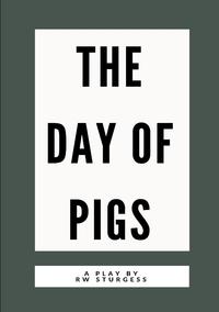Книга под заказ: «The Day of Pigs»