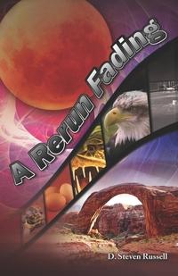Книга под заказ: «A Rerun Fading»