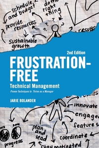 Книга под заказ: «Frustration Free Technical Management»