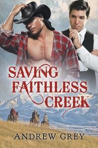 Книга под заказ: «Saving Faithless Creek»