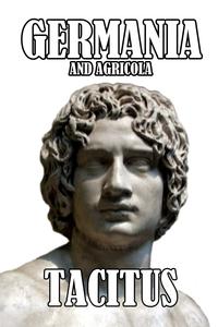 Germania and Agricola, Tacitus, Alfred J. Church обложка-превью
