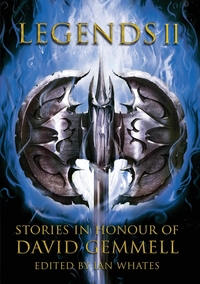 Книга под заказ: «Legends 2, Stories in Honour of David Gemmell»