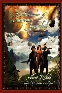 The Adventures of Saturnin Farandoul, Albert Robida, Brian Stableford обложка-превью