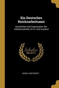 Книга под заказ: «Ein Deutsches Reichsarbeitsamt»