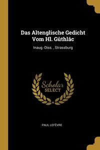 Книга под заказ: «Das Altenglische Gedicht Vom Hl. Gûthlâc»