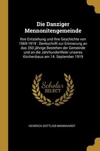 Книга под заказ: «Die Danziger Mennonitengemeinde»