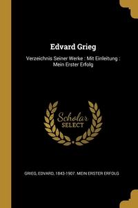 Книга под заказ: «Edvard Grieg»