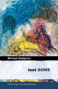 Книга под заказ: «Lost Sons - God's Long Search for Humanity»