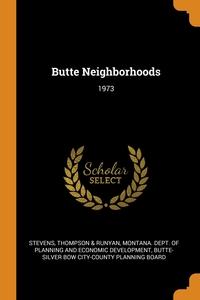 Книга под заказ: «Butte Neighborhoods»