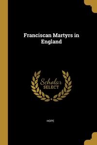 Franciscan Martyrs in England, Hope обложка-превью