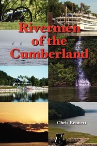 Книга под заказ: «Rivermen of the Cumberland»