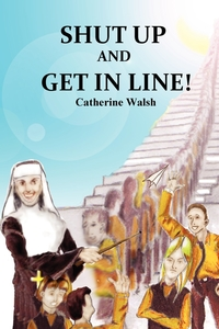 Книга под заказ: «Shut Up And Get In Line!»