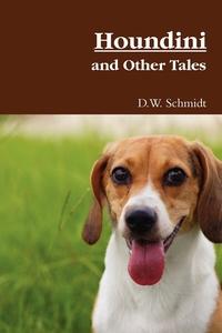 Книга под заказ: «Houndini and Other Tales»