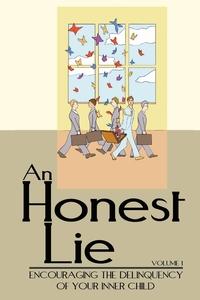 Книга под заказ: «An Honest Lie»