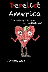 Книга под заказ: «Derelict America, 2nd edition»