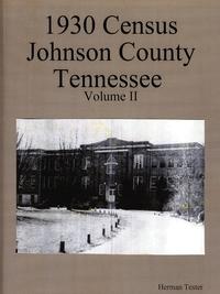 Книга под заказ: «1930 Census Johnson County Tennessee Volume II»