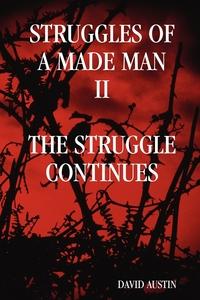 "Книга под заказ: «Struggles of a Made Man ""The Struggle Continues""»"