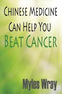 Книга под заказ: «Chinese Medicine Can Help You Beat Cancer»