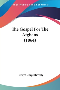The Gospel For The Afghans (1864), Henry George Raverty обложка-превью