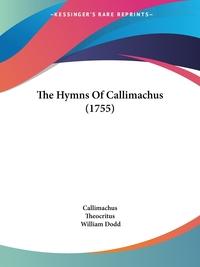 The Hymns Of Callimachus (1755), Callimachus, Theocritus обложка-превью