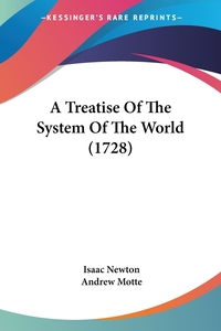 A Treatise Of The System Of The World (1728), Isaac Newton обложка-превью