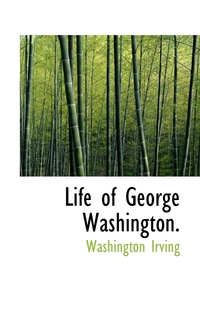 Книга под заказ: «The Life of George Washington, Commander -in-Chief of the American Armies, Volume IV»