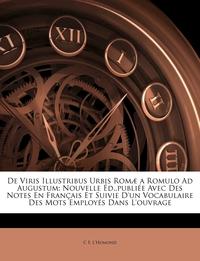 Книга под заказ: «De Viris Illustribus Urbis Romæ a Romulo Ad Augustum»
