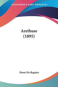 Arethuse (1895), Henri de Regnier обложка-превью