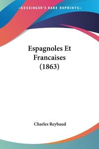 Espagnoles Et Francaises (1863), Charles Reybaud обложка-превью
