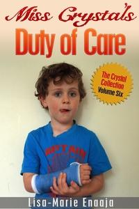 Книга под заказ: «Miss Crystal's Duty of Care»