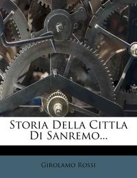 Книга под заказ: «Storia Della Cittla Di Sanremo...»