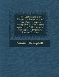 Книга под заказ: «The Diatessaron of Tatian»
