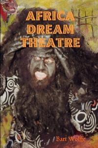 Книга под заказ: «Africa Dream Theatre»