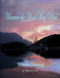 Книга под заказ: «Wherever the Wind May Blow Homecoming»