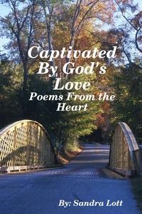 Книга под заказ: «Captivated By God's Love»