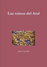 Книга под заказ: «Las ruinas del Aral»